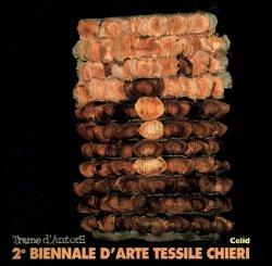 II biennale d'arte tessile Chieri